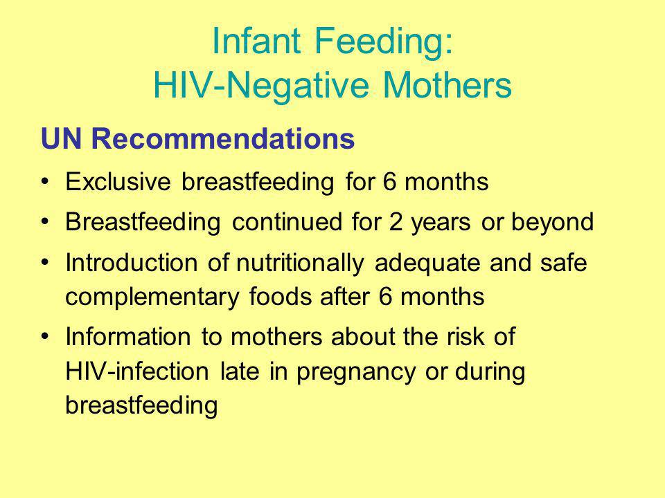 Infant Feeding: HIV-Negative Mothers