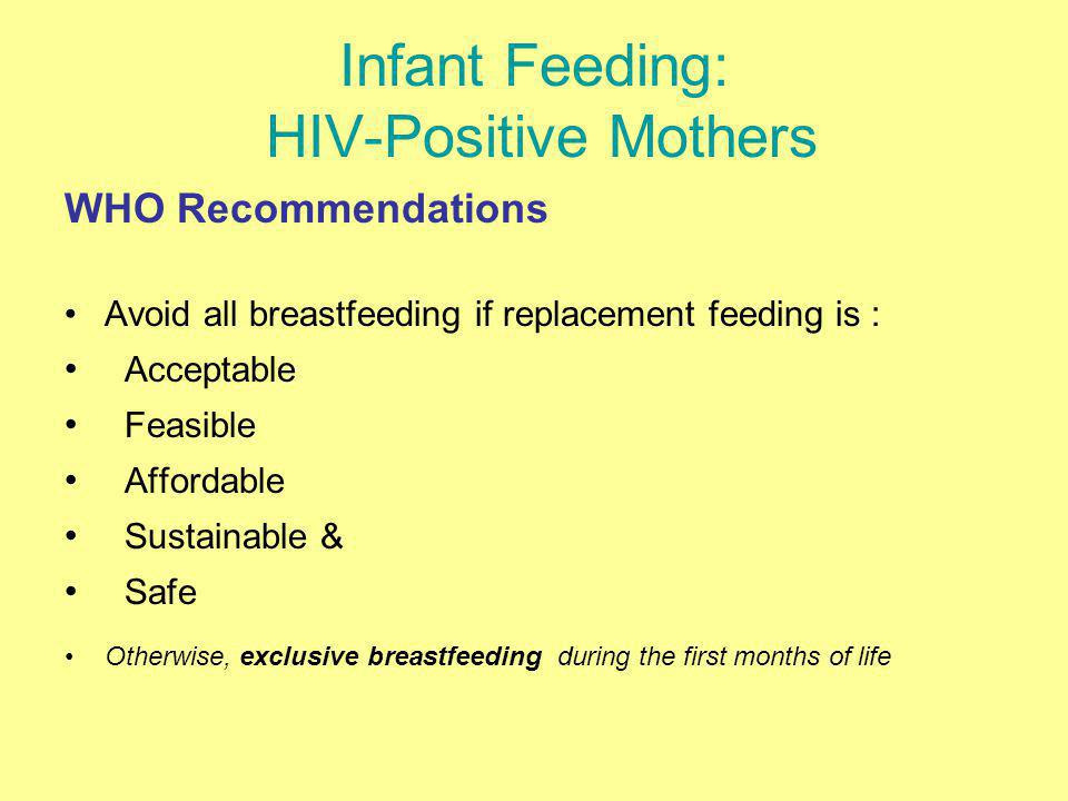 Infant Feeding: HIV-Positive Mothers