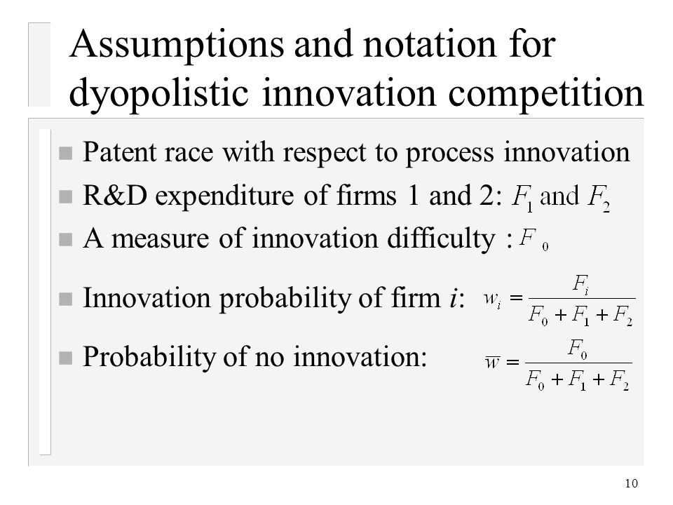 Assumptions and notation for dyopolistic innovation competition