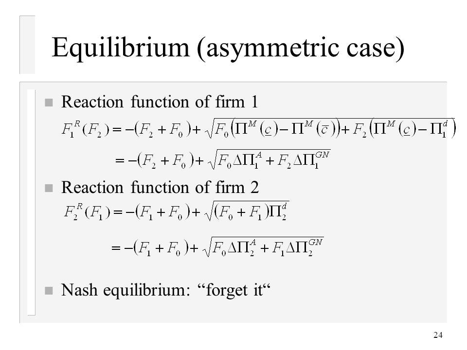 Equilibrium (asymmetric case)
