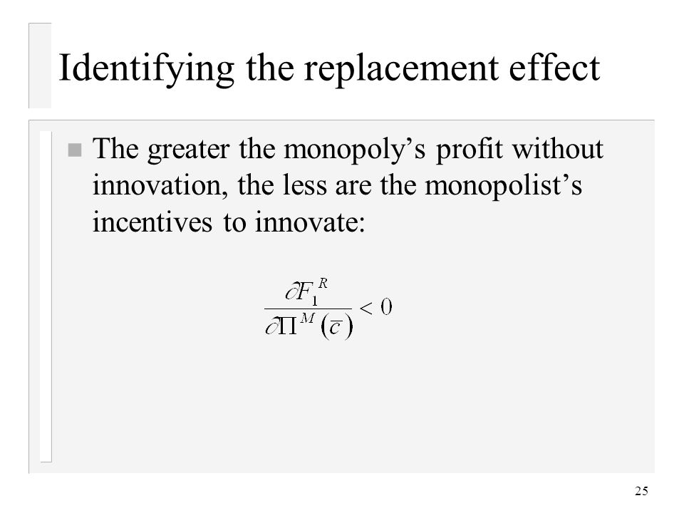 Identifying the replacement effect