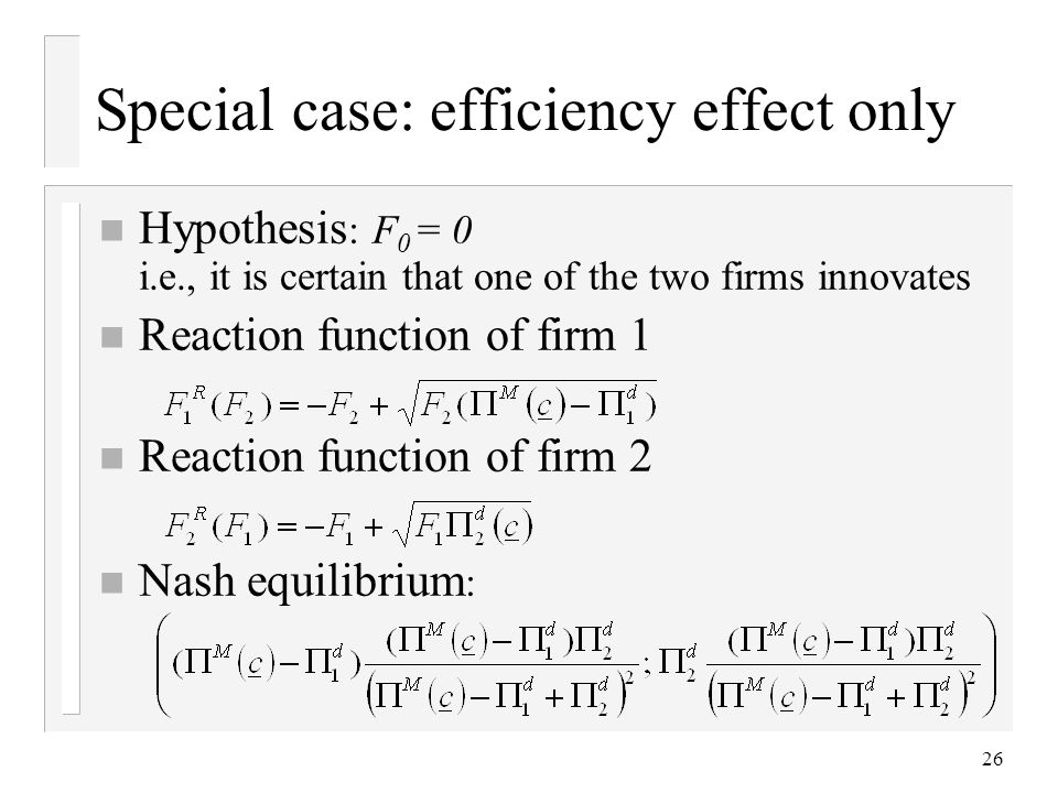 Special case: efficiency effect only