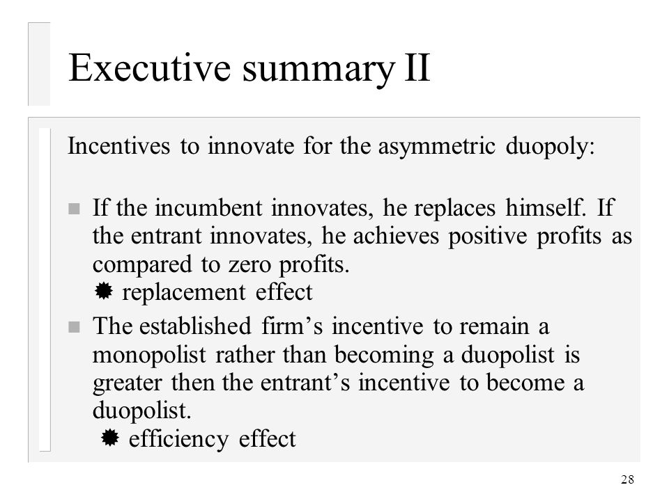 Executive summary II Incentives to innovate for the asymmetric duopoly: