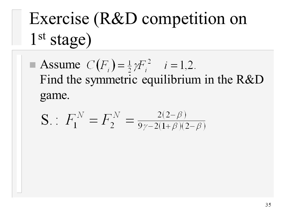 Exercise (R&D competition on 1st stage)