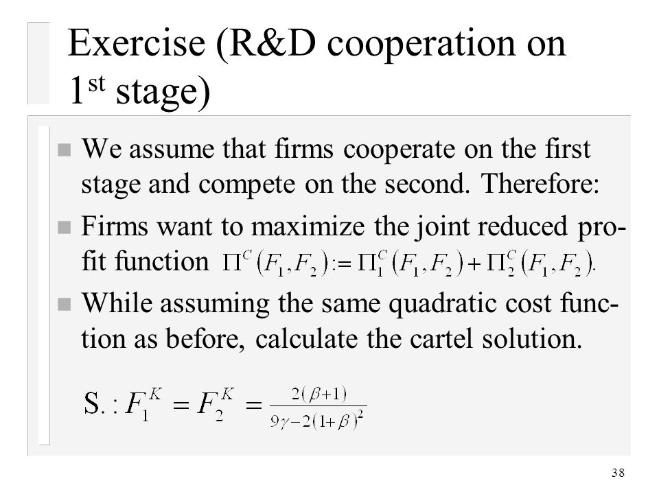 Exercise (R&D cooperation on 1st stage)