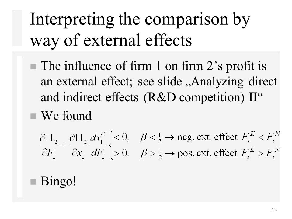 Interpreting the comparison by way of external effects