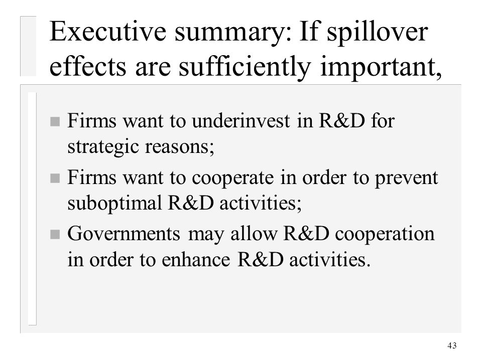 Executive summary: If spillover effects are sufficiently important,