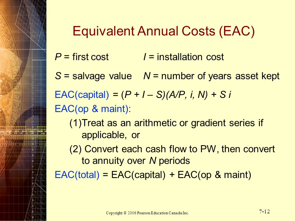 Equivalent Annual Costs (EAC)