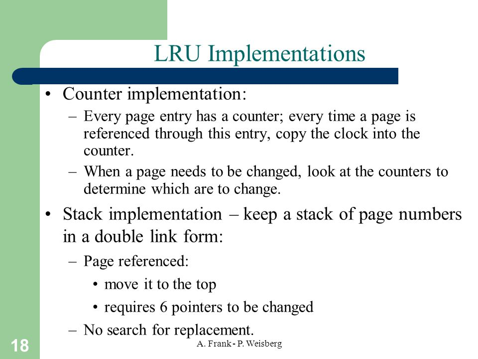 LRU Implementations Counter implementation: