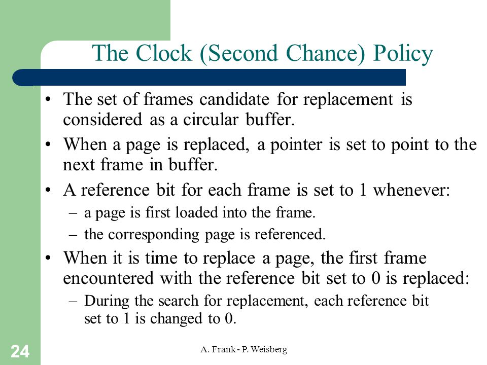 The Clock (Second Chance) Policy