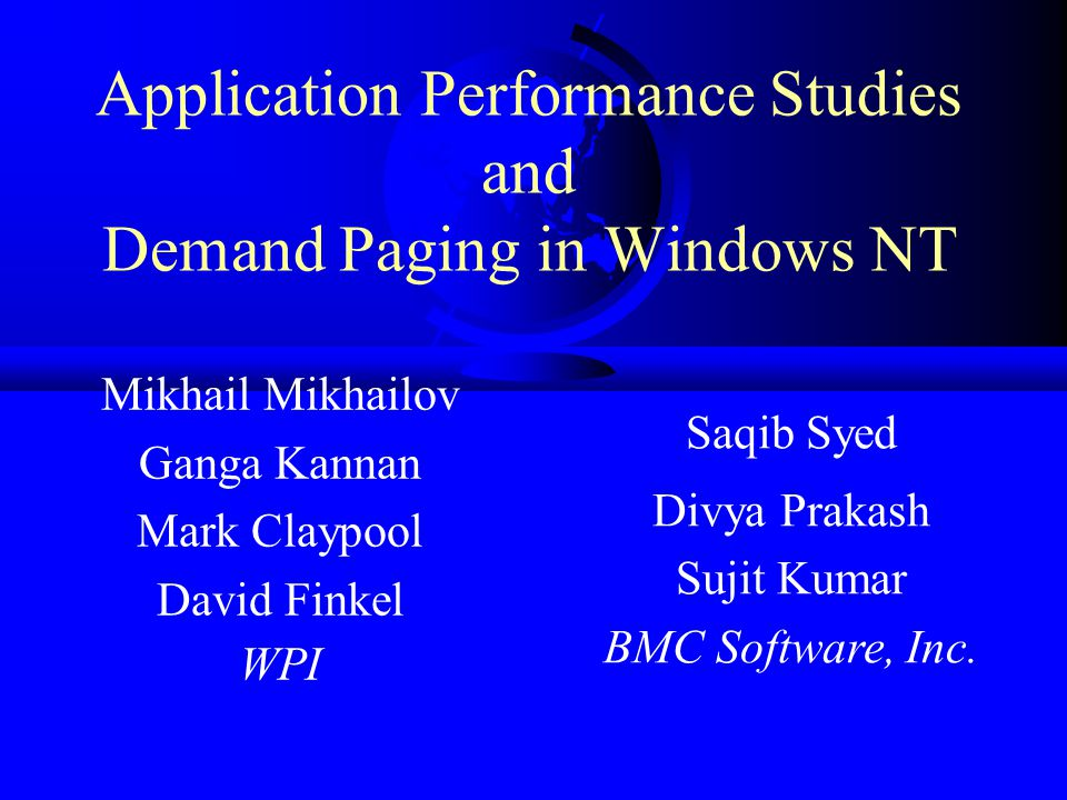 Application Performance Studies and Demand Paging in Windows NT