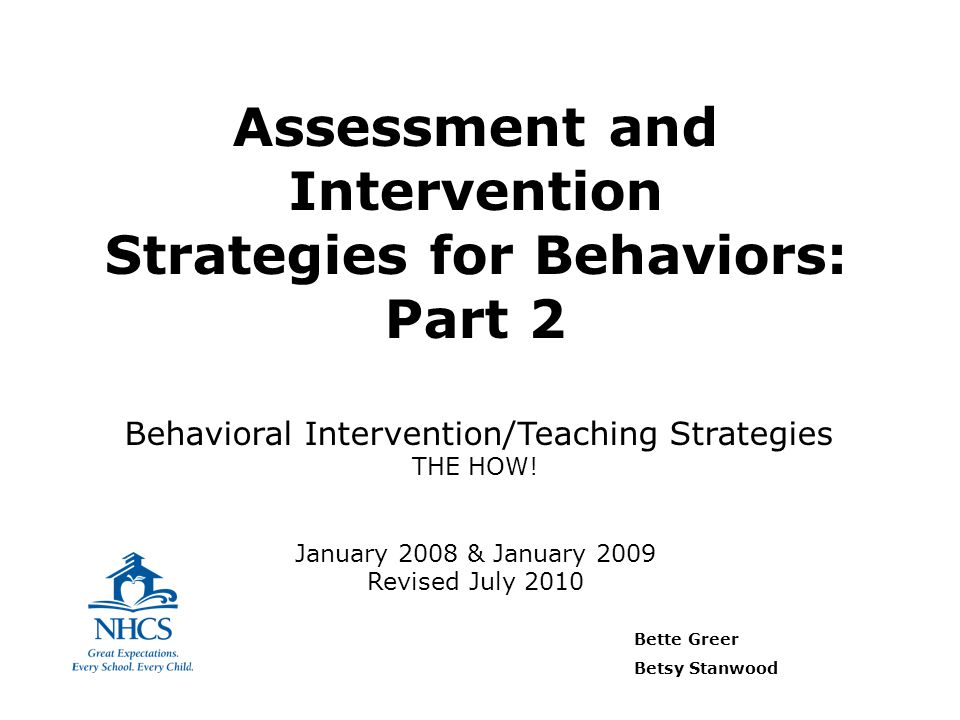 Assessment and Intervention Strategies for Behaviors: Part 2