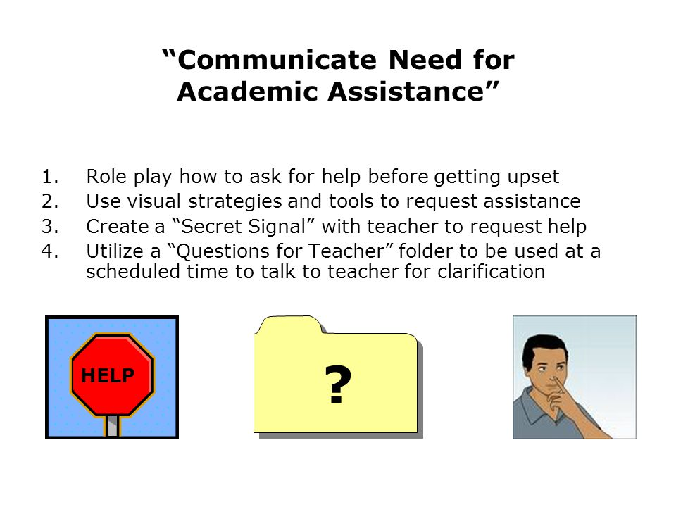 Communicate Need for Academic Assistance