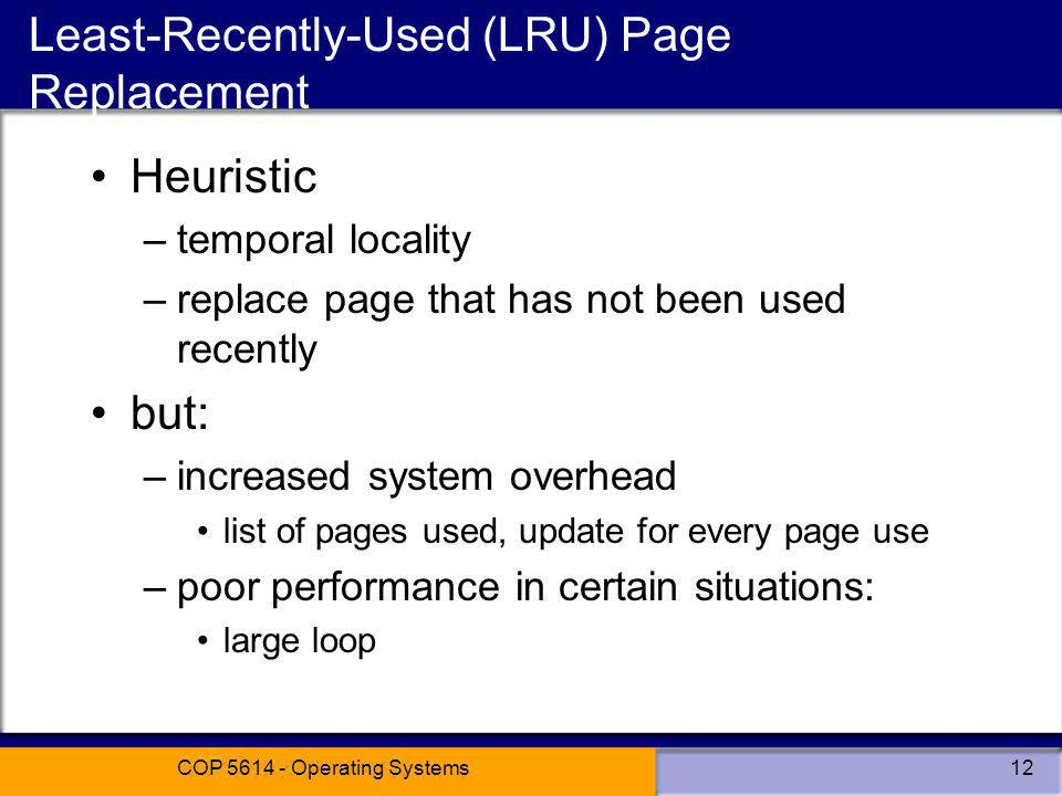 Least-Recently-Used (LRU) Page Replacement