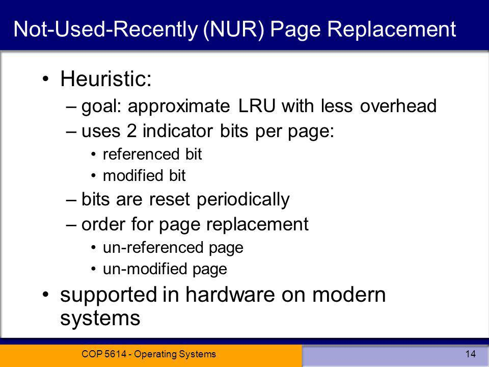 Not-Used-Recently (NUR) Page Replacement