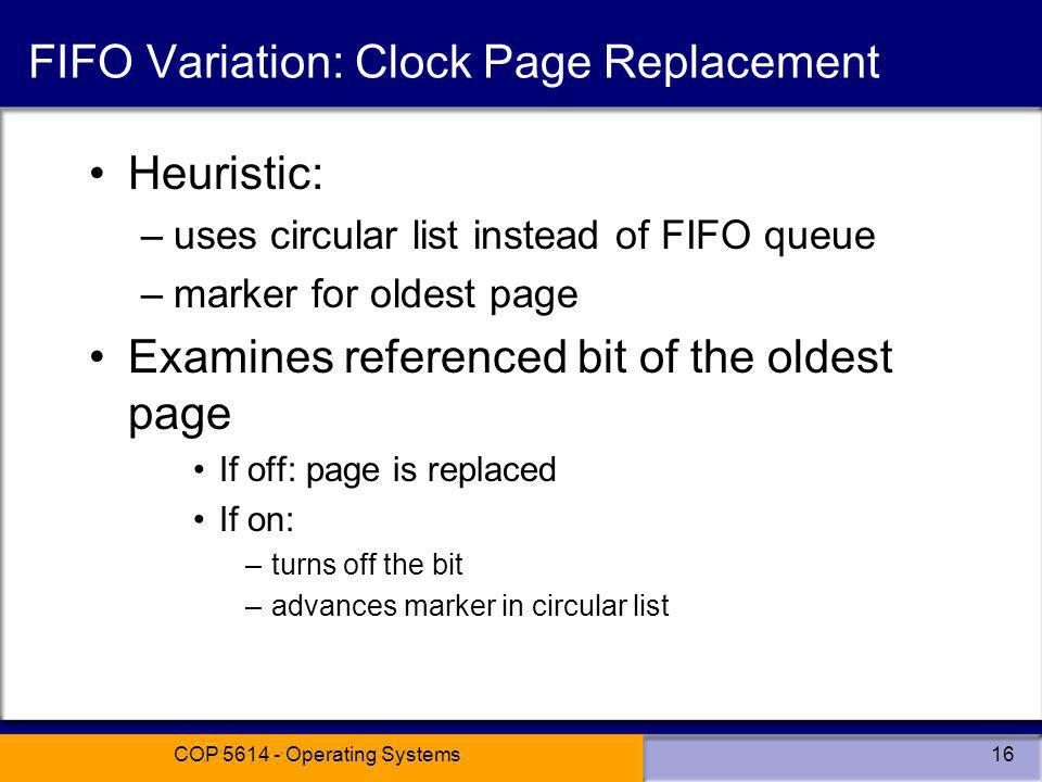 FIFO Variation: Clock Page Replacement
