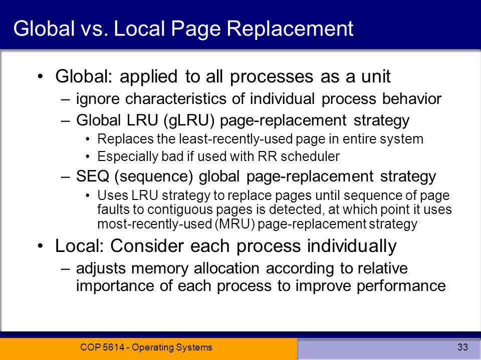 Global vs. Local Page Replacement
