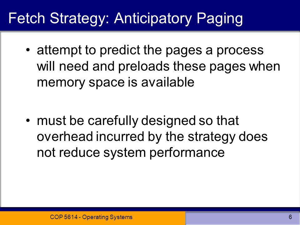 Fetch Strategy: Anticipatory Paging