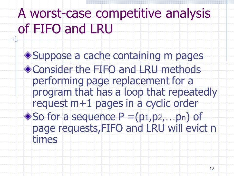 A worst-case competitive analysis of FIFO and LRU