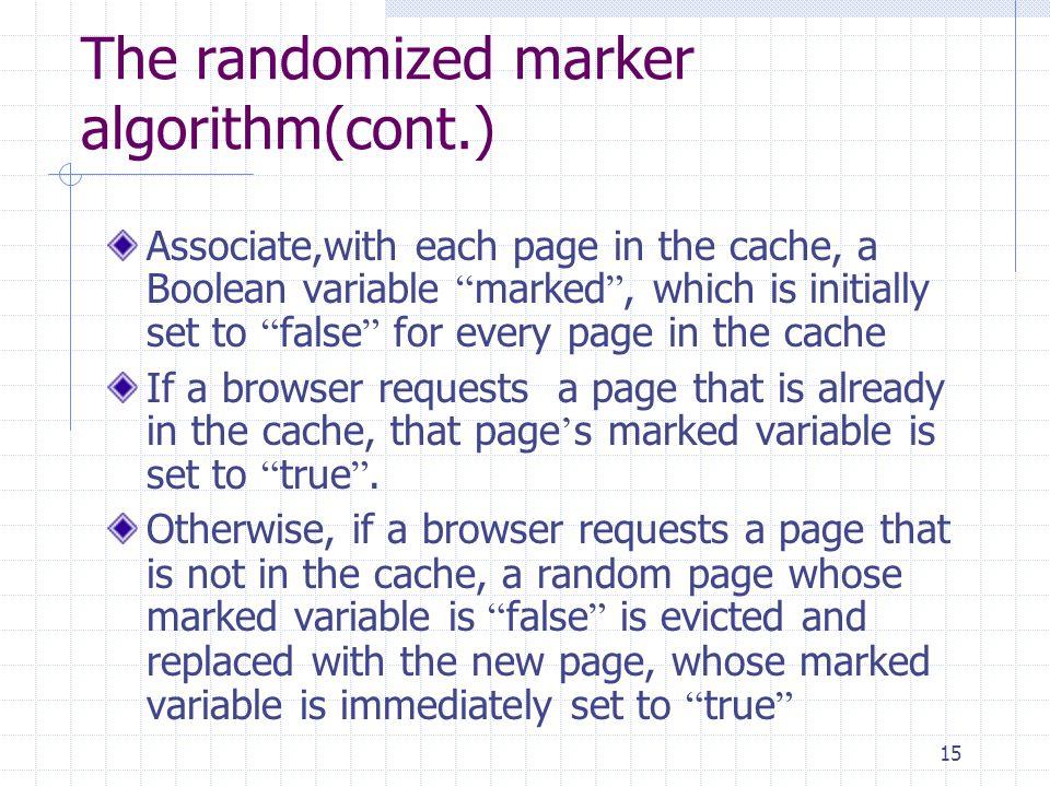 The randomized marker algorithm(cont.)