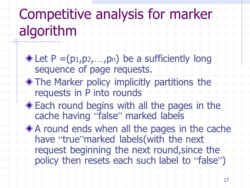 Competitive analysis for marker algorithm