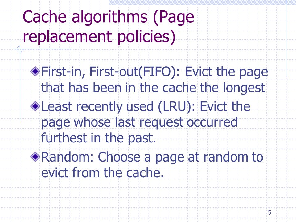 Cache algorithms (Page replacement policies)