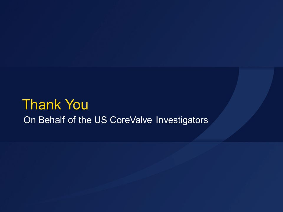On Behalf of the US CoreValve Investigators
