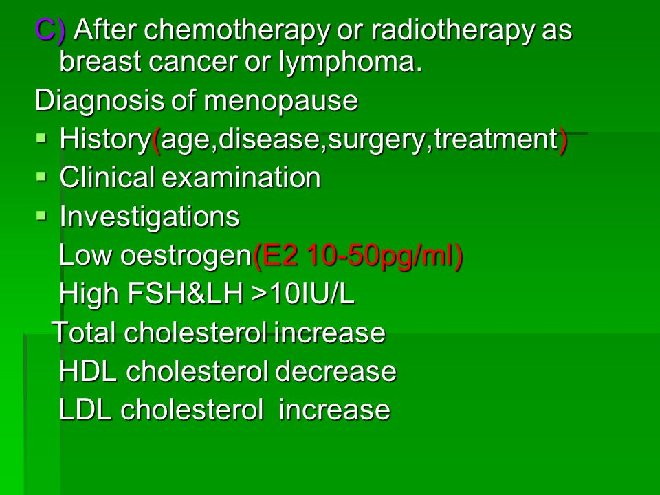 C) After chemotherapy or radiotherapy as breast cancer or lymphoma.