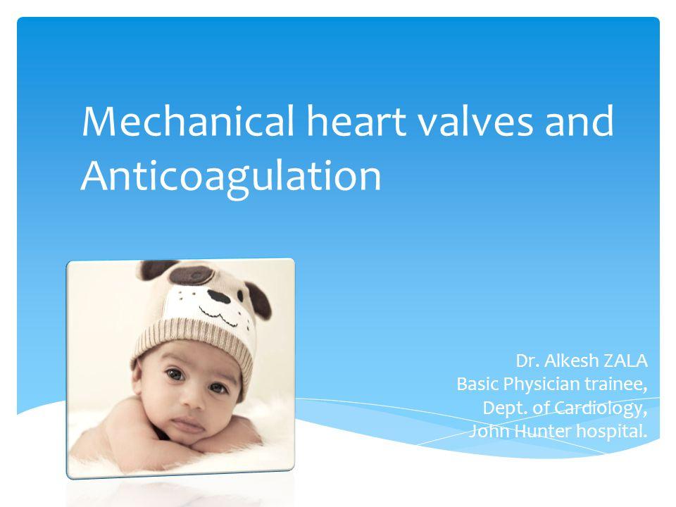 Mechanical heart valves and Anticoagulation