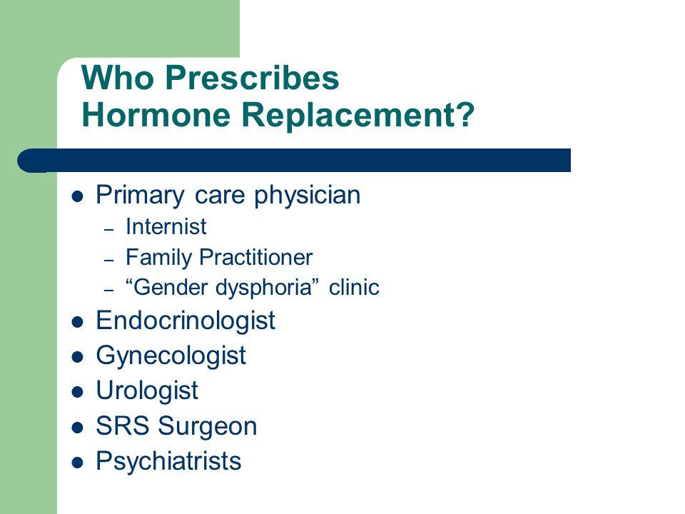 Who Prescribes Hormone Replacement
