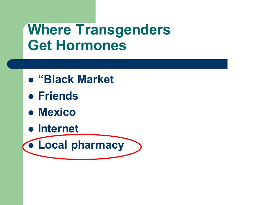 Where Transgenders Get Hormones
