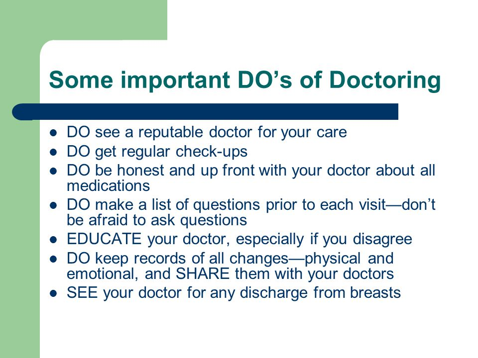 Some important DO's of Doctoring