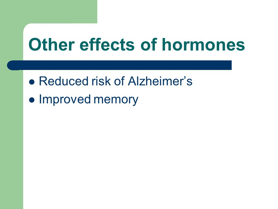 Other effects of hormones