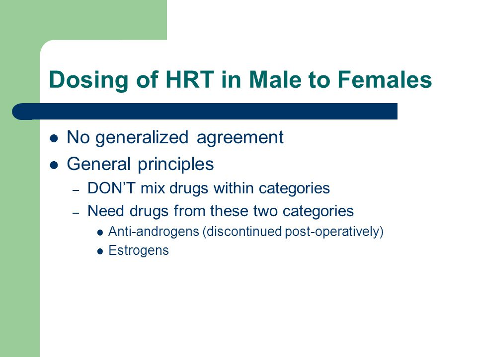 Dosing of HRT in Male to Females