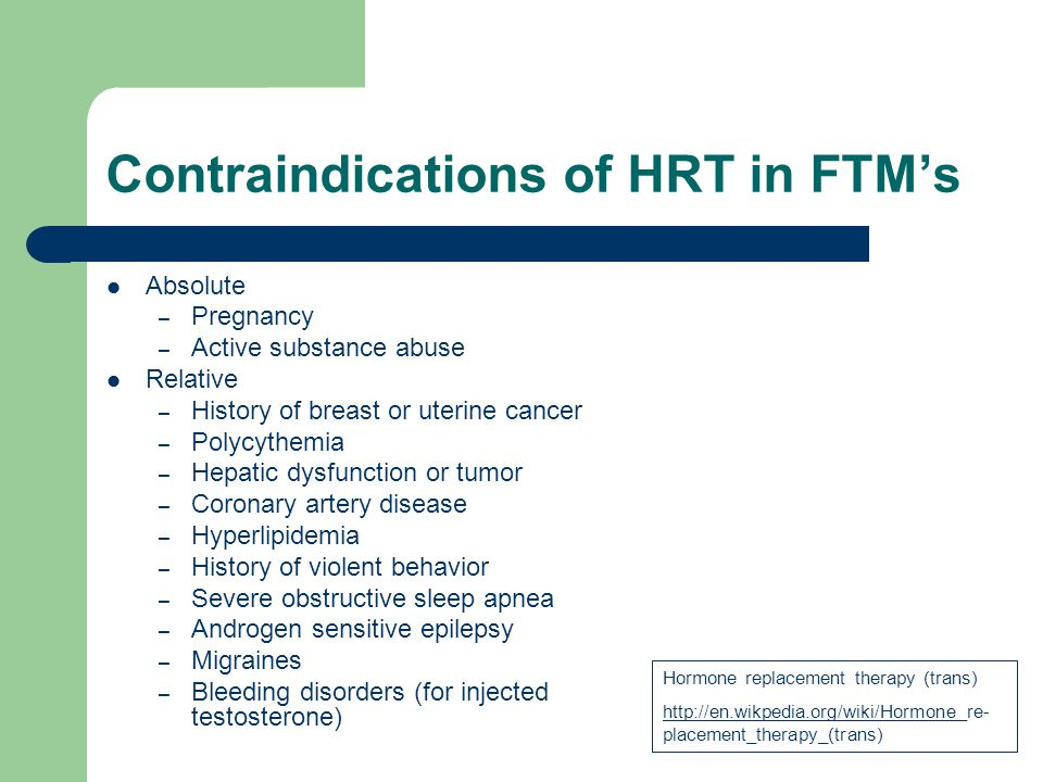 Contraindications of HRT in FTM's
