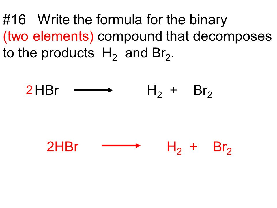 #16 Write the formula for the binary