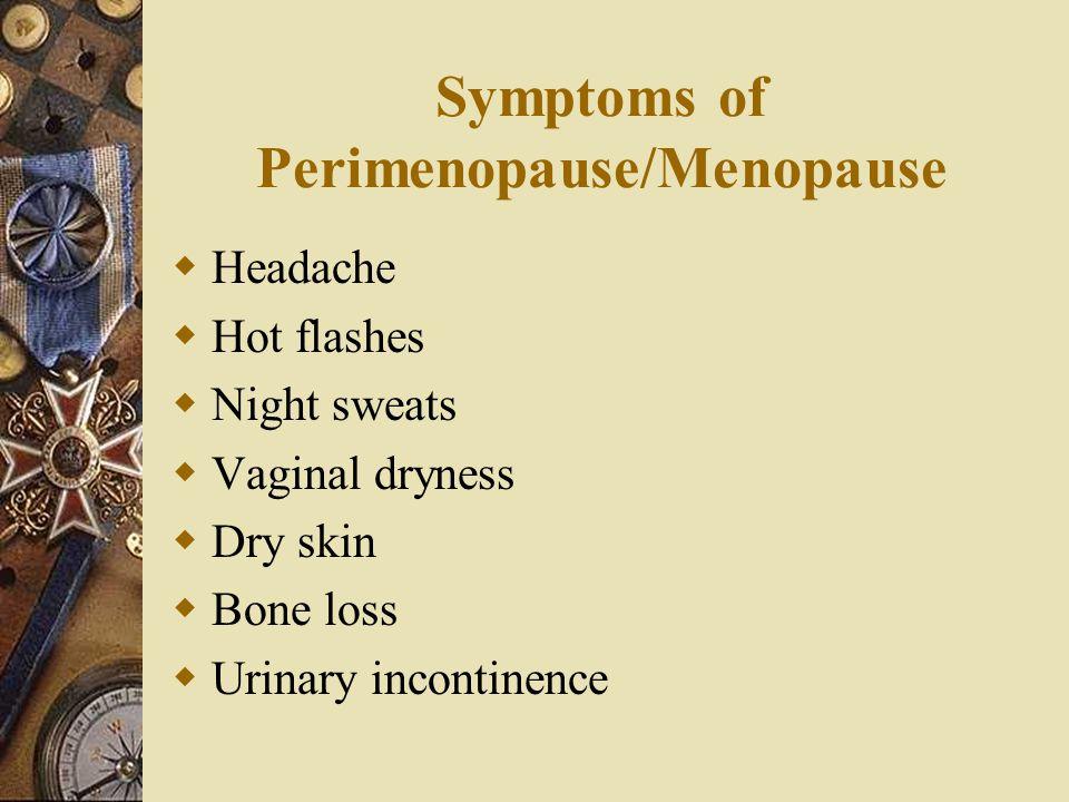 Symptoms of Perimenopause/Menopause