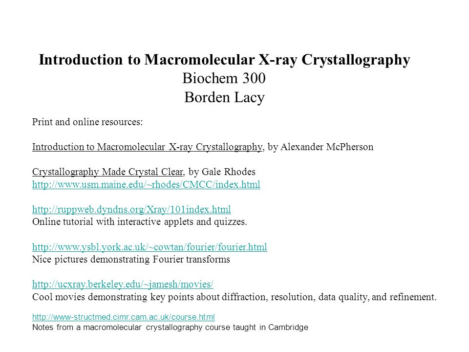 Introduction to Macromolecular X-ray Crystallography