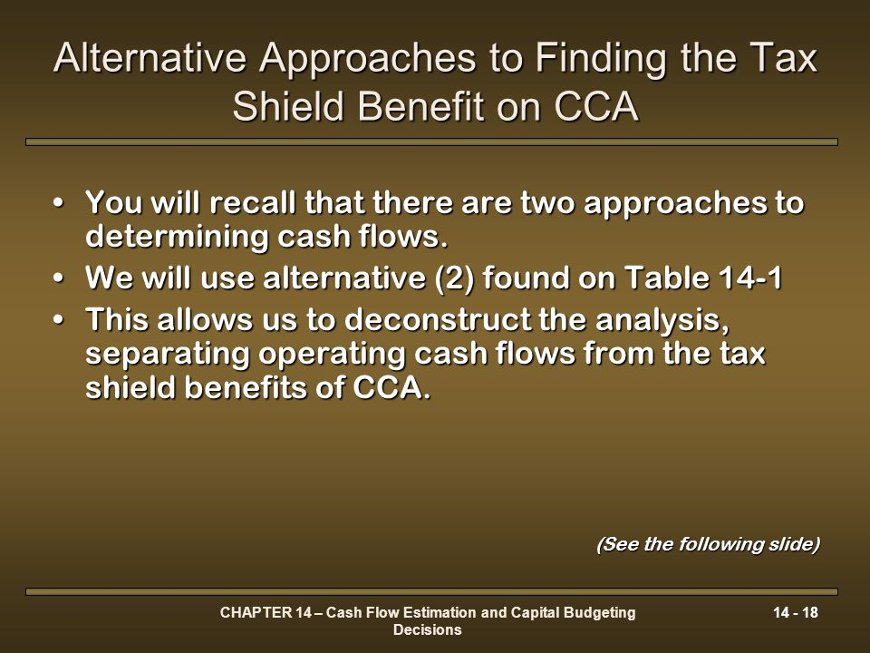 Alternative Approaches to Finding the Tax Shield Benefit on CCA