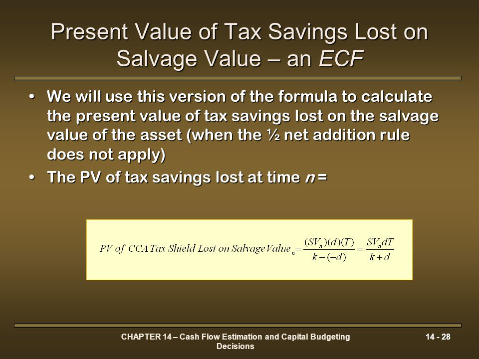 Present Value of Tax Savings Lost on Salvage Value – an ECF