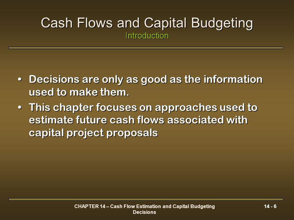 Cash Flows and Capital Budgeting Introduction