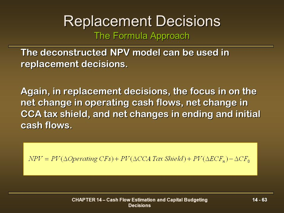 Replacement Decisions The Formula Approach