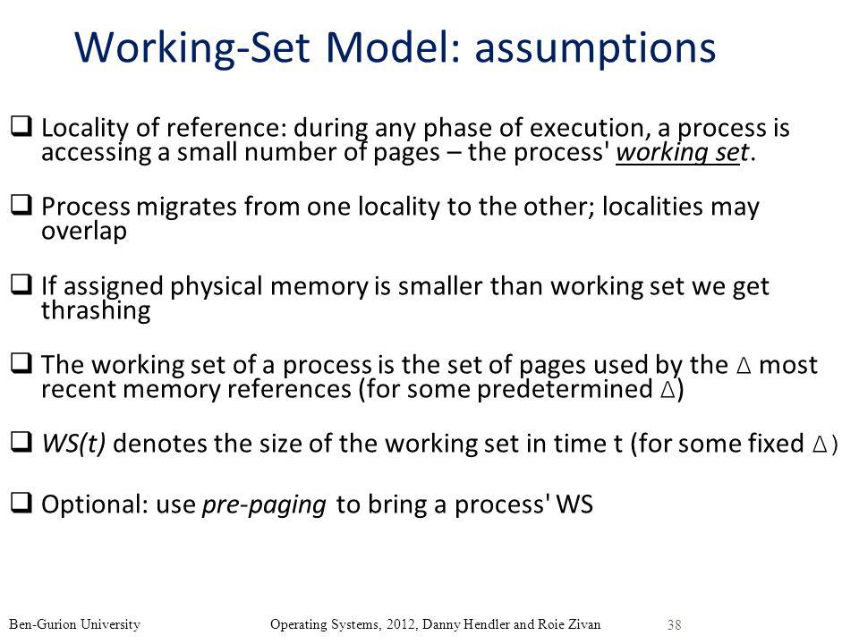 Working-Set Model: assumptions