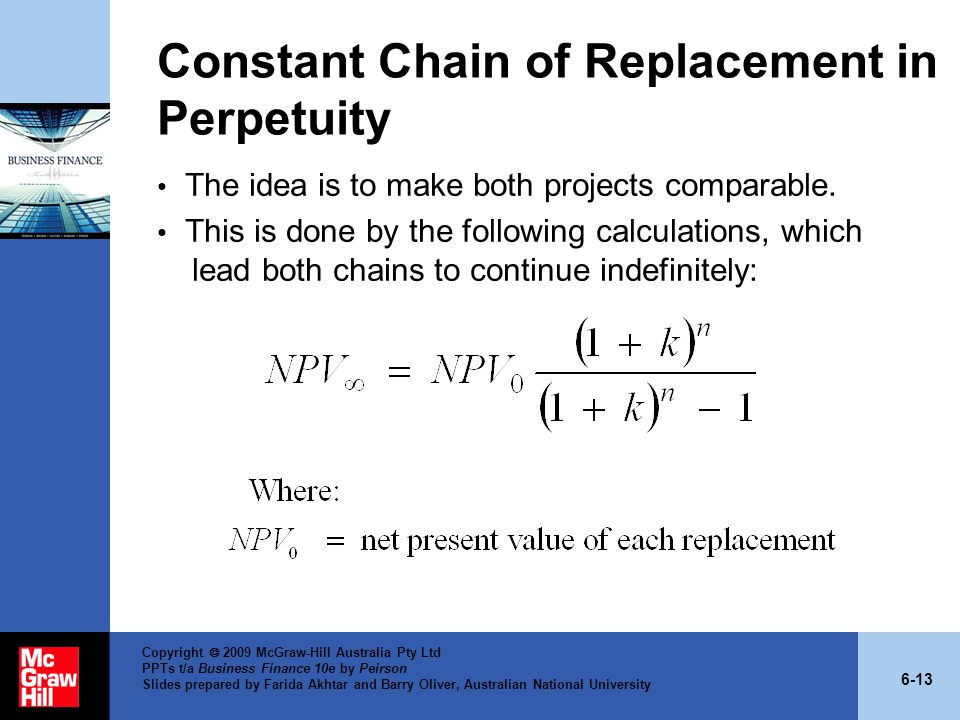 Constant Chain of Replacement in Perpetuity