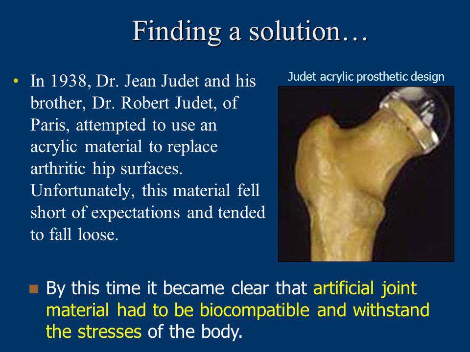 Judet acrylic prosthetic design