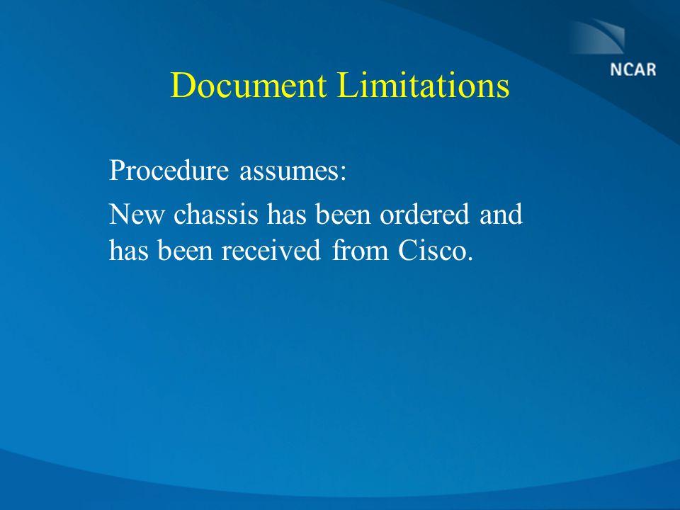 Document Limitations Procedure assumes: