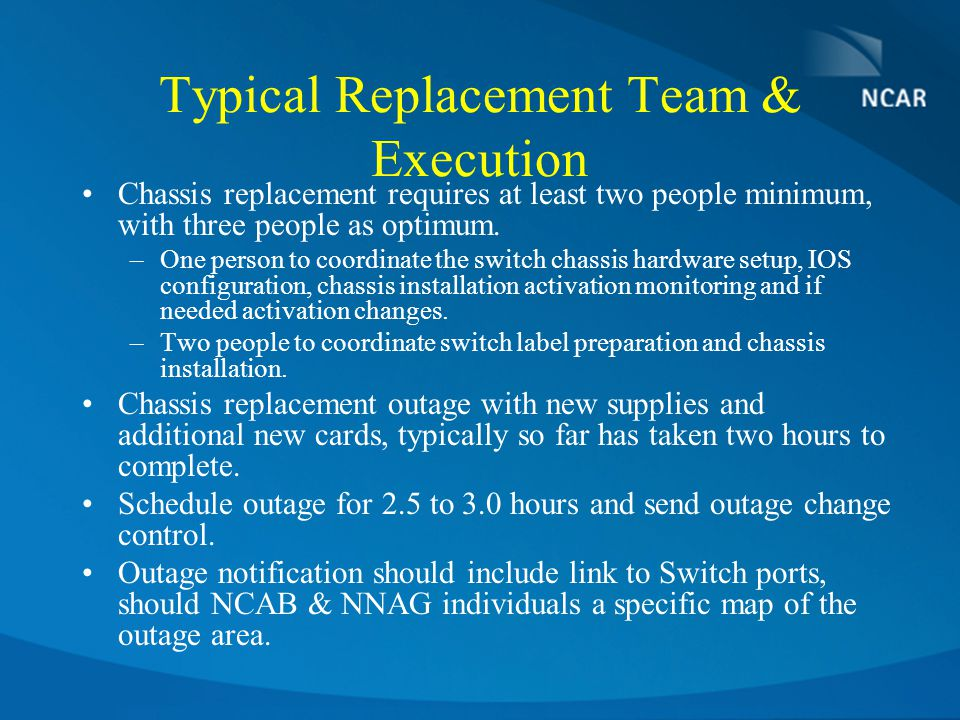 Typical Replacement Team & Execution