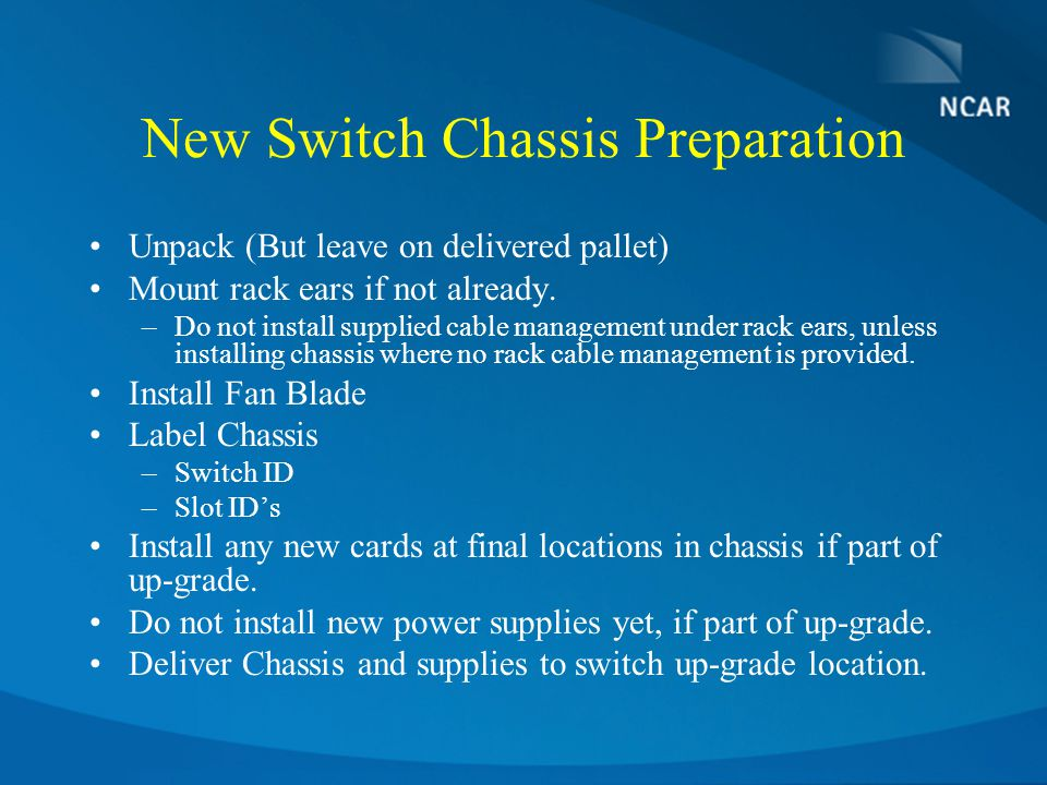 New Switch Chassis Preparation