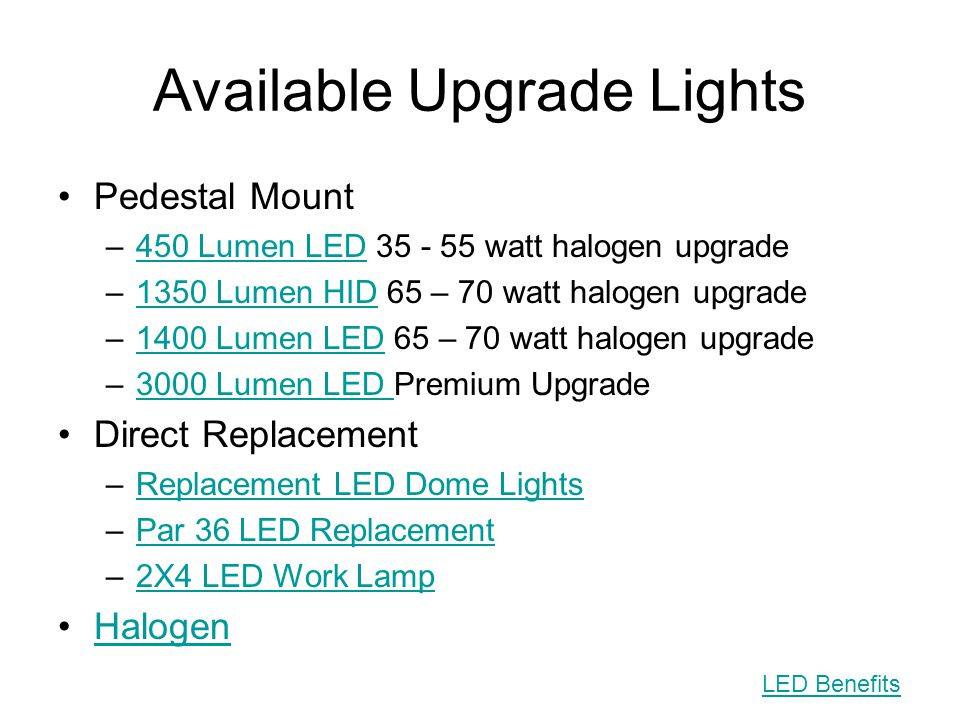 Available Upgrade Lights