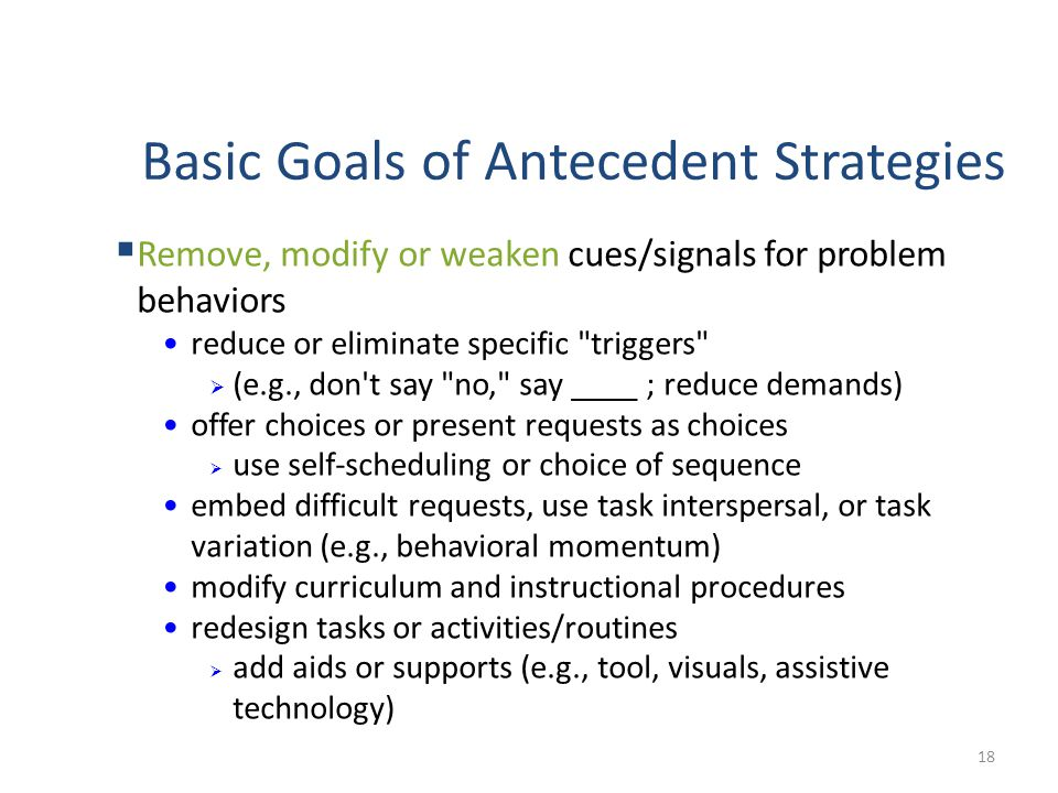 Basic Goals of Antecedent Strategies